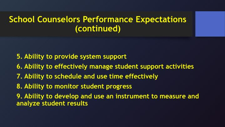 School Counselors Performance Expectations (continued)