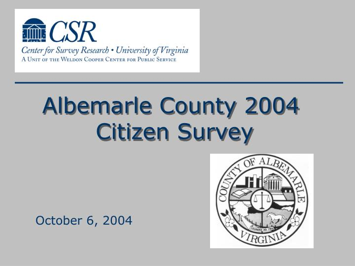 Albemarle county 2004 citizen survey