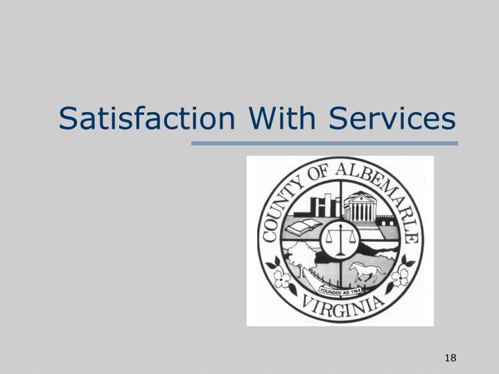 Satisfaction With Services