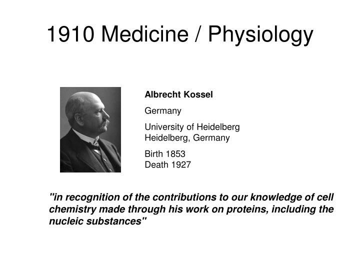 1910 Medicine / Physiology