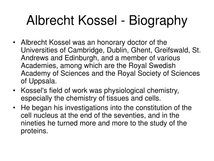 Albrecht Kossel - Biography