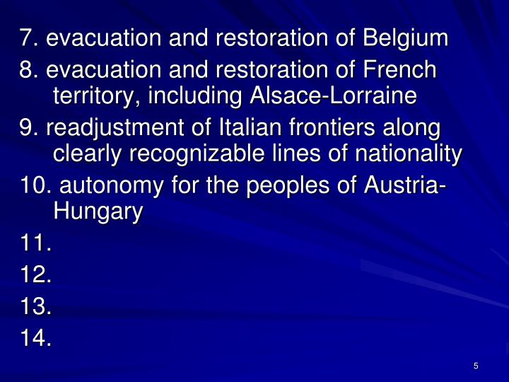 7. evacuation and restoration of Belgium