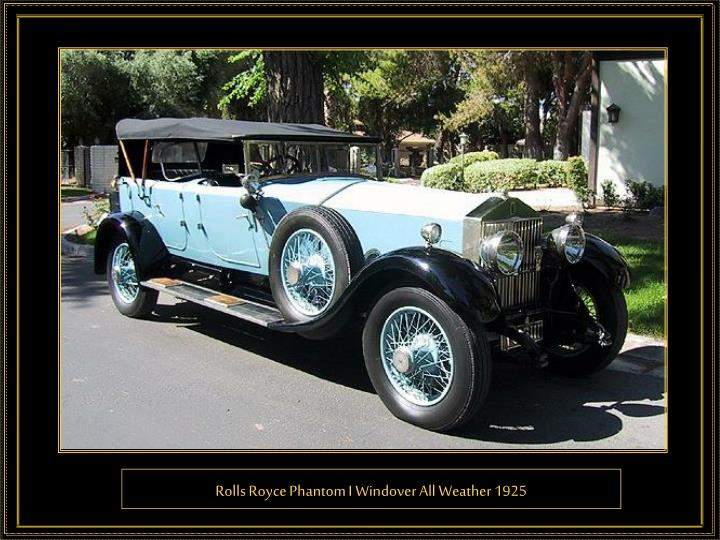 Rolls Royce Phantom I Windover All Weather 1925