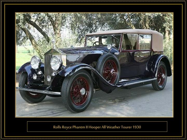 Rolls Royce Phantm II Hooper All Weather Tourer 1930