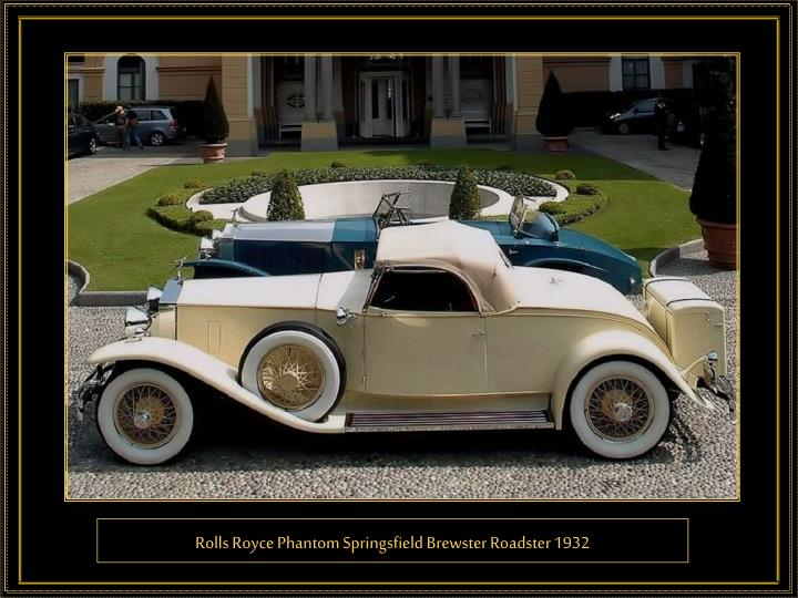 Rolls Royce Phantom Springsfield Brewster Roadster 1932