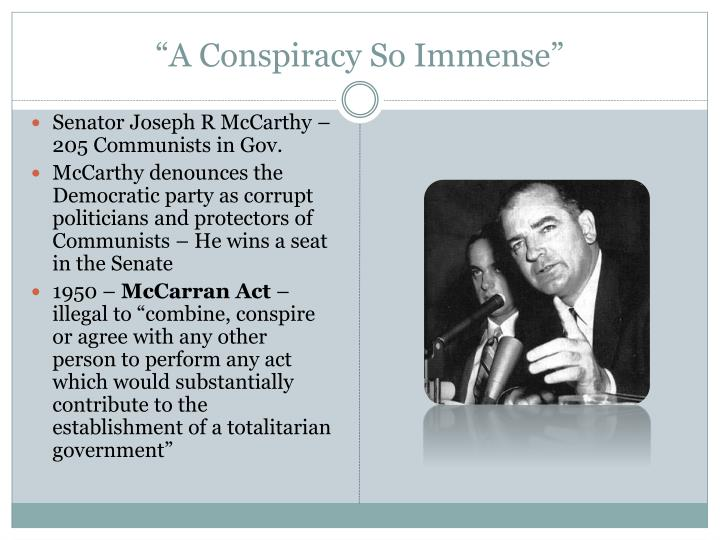 """A Conspiracy So Immense"""