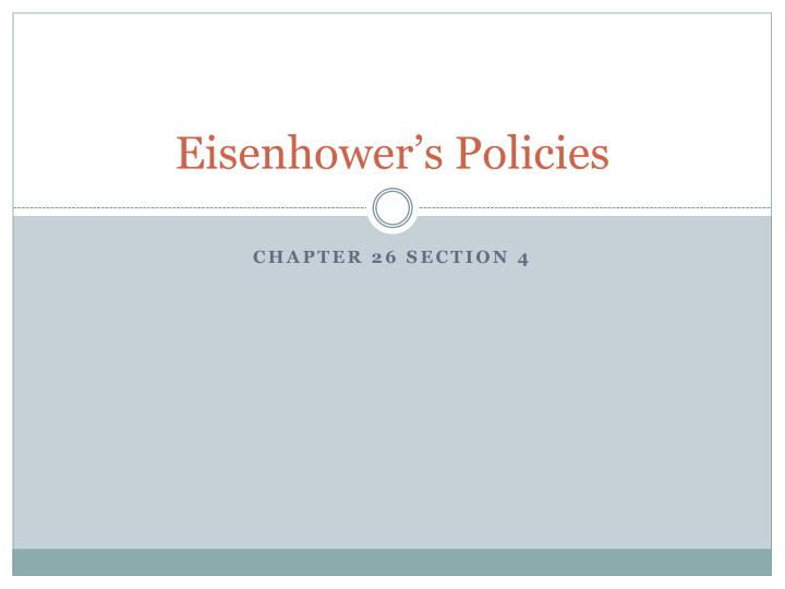 Eisenhower's Policies