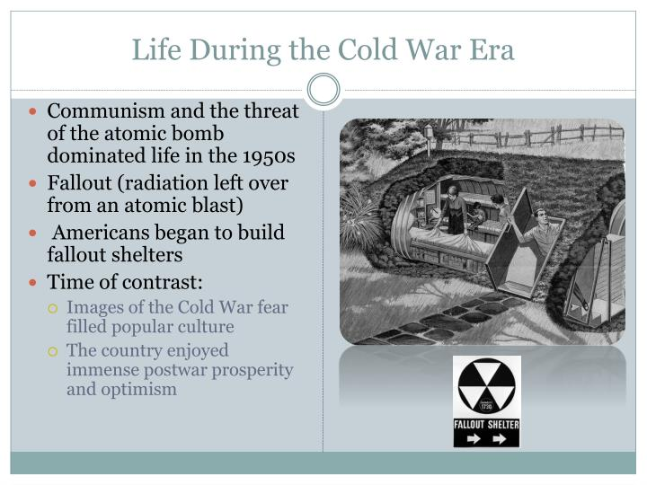 Life During the Cold War Era