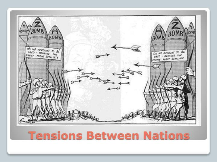 Tensions Between Nations