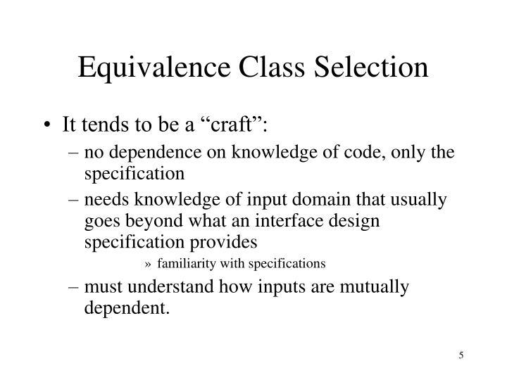 Equivalence Class Selection