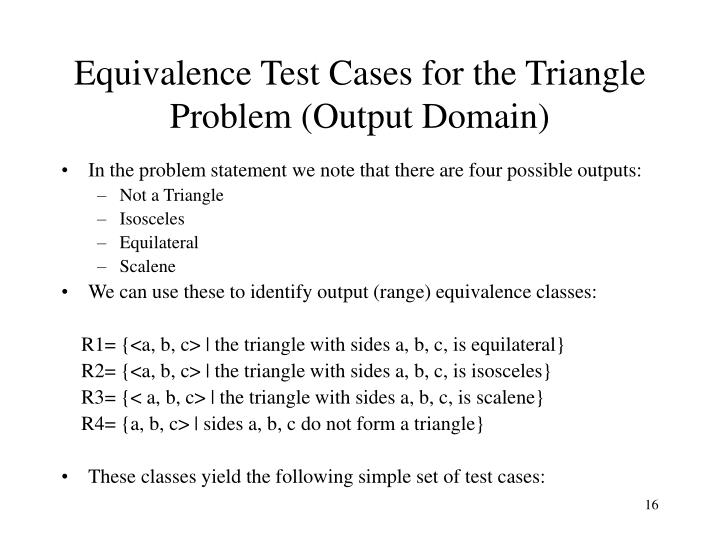 Equivalence Test Cases for the Triangle Problem (Output Domain)