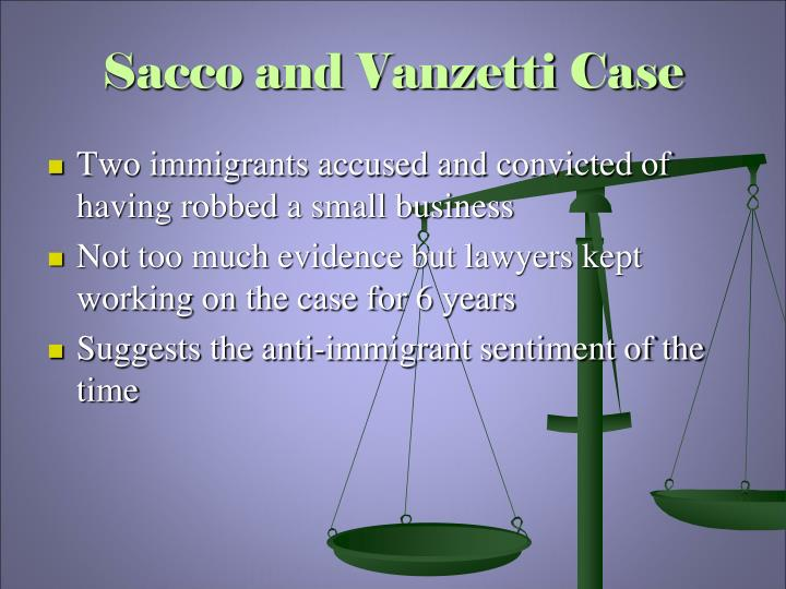 Sacco and Vanzetti Case