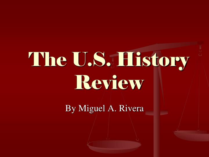 The u s history review