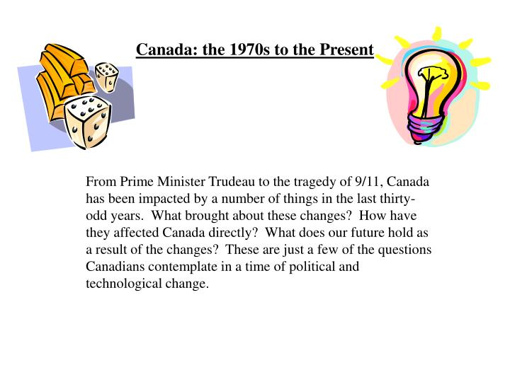 Canada the 1970s to the present