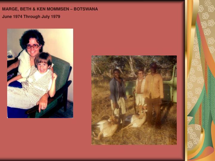 MARGE, BETH & KEN MOMMSEN – BOTSWANA