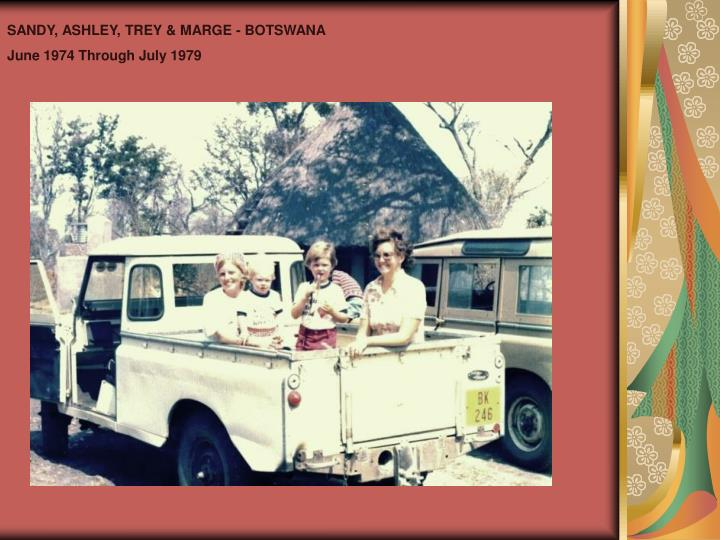 SANDY, ASHLEY, TREY & MARGE - BOTSWANA
