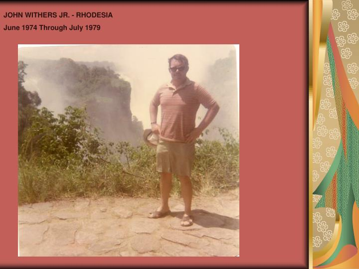 JOHN WITHERS JR. - RHODESIA