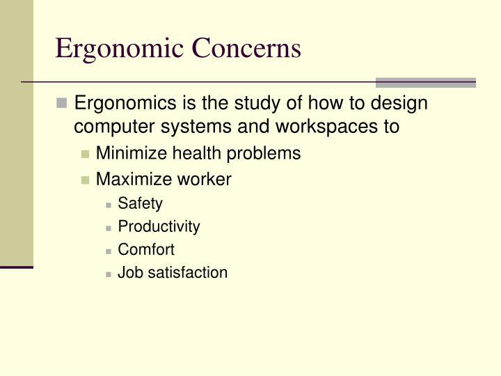 Ergonomic Concerns