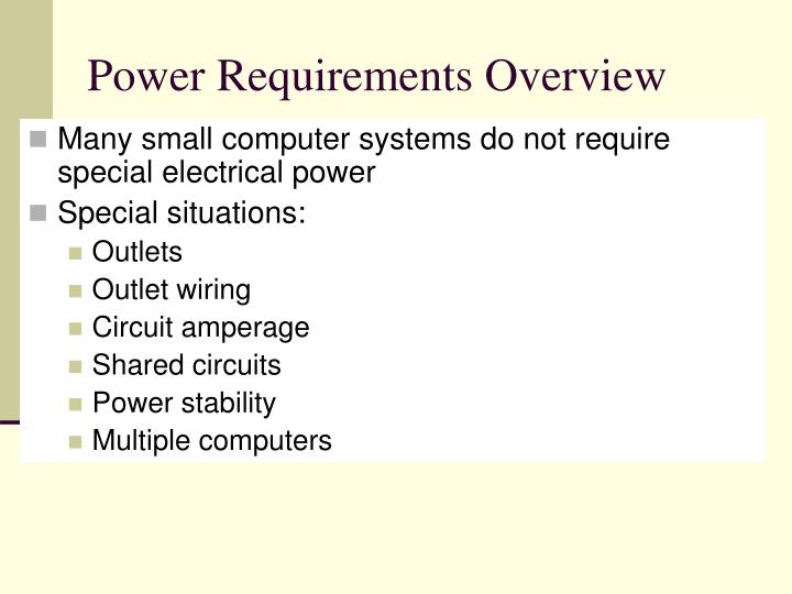 Power Requirements Overview
