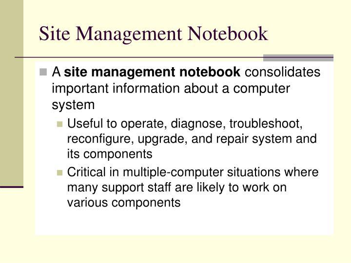 Site Management Notebook