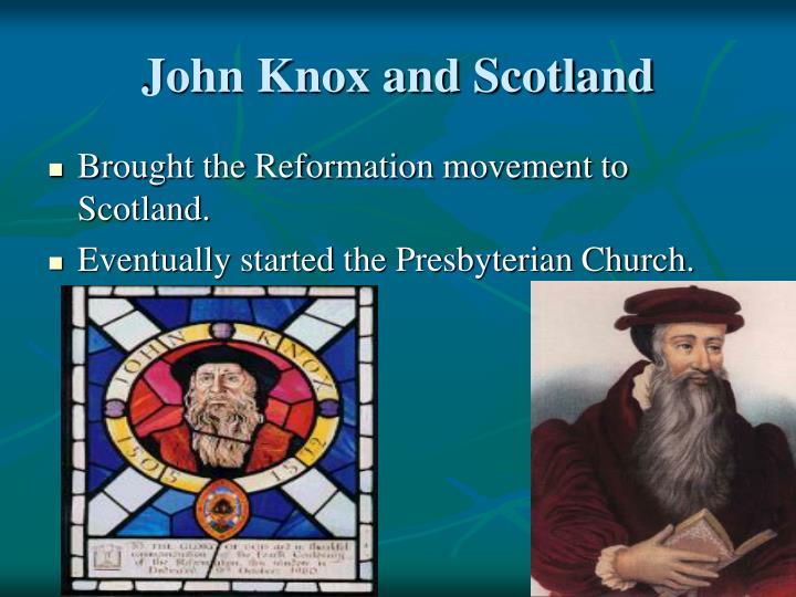 John Knox and Scotland