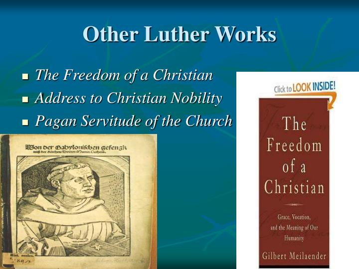 Other Luther Works