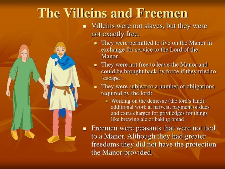 The Villeins and Freemen