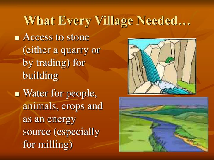What Every Village Needed…