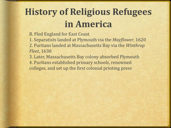 History of Religious Refugees in America