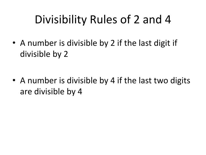Divisibility rules of 2 and 4