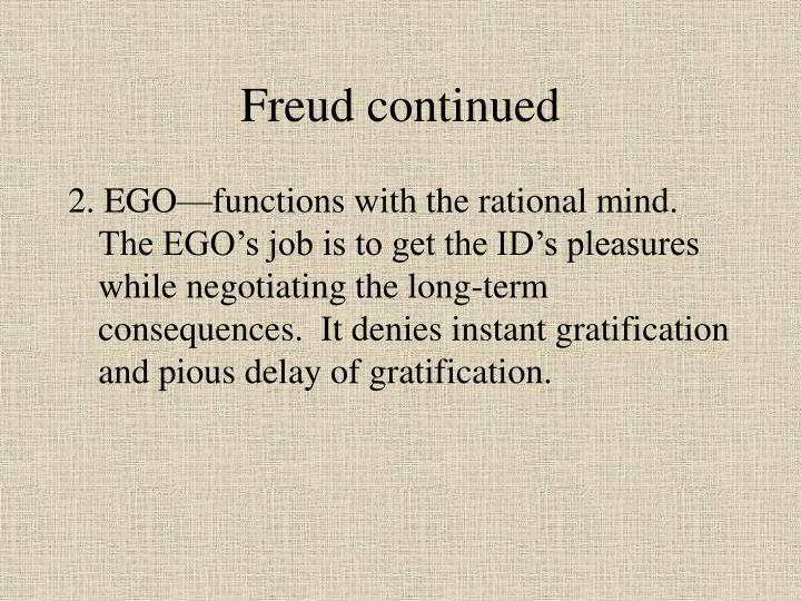 Freud continued