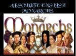 absolute english monarchs