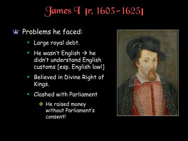 James I  [r. 1603-1625]