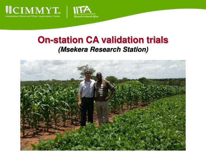 On-station CA validation trials