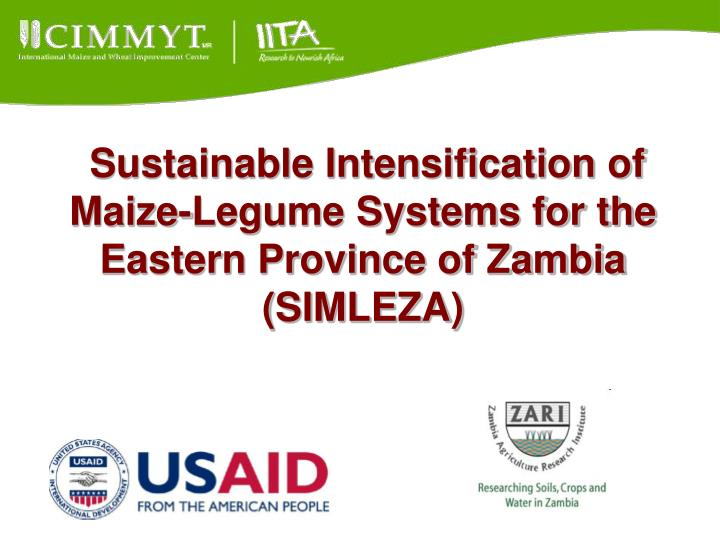 Sustainable intensification of maize legume systems for the eastern province of zambia simleza