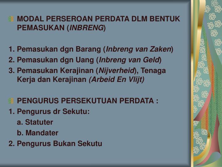 MODAL PERSEROAN PERDATA DLM BENTUK PEMASUKAN (