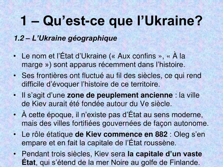 1 – Qu'est-ce que l'Ukraine?