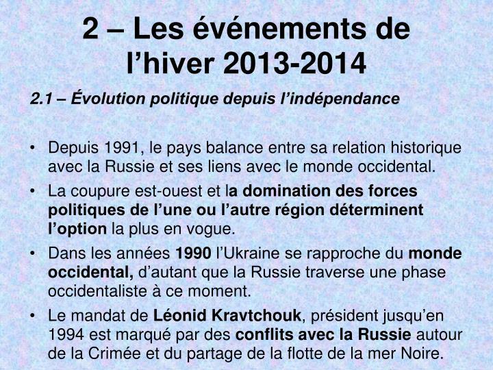 2 – Les événements de l'hiver2013-2014