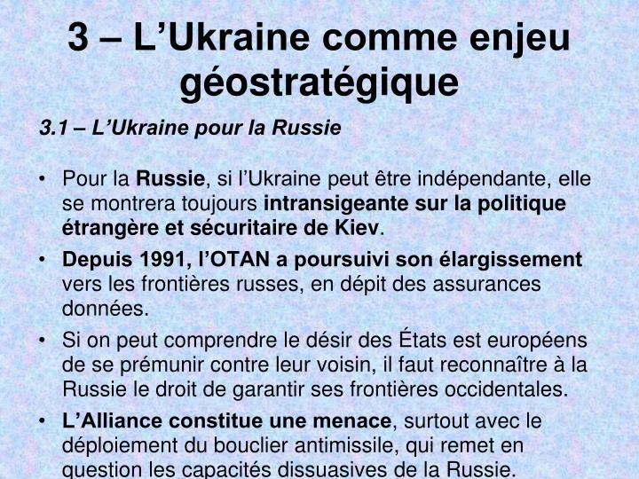 3 – L'Ukraine comme enjeu géostratégique