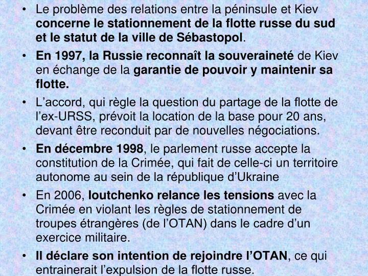 Le problème des relations entre la péninsule et Kiev