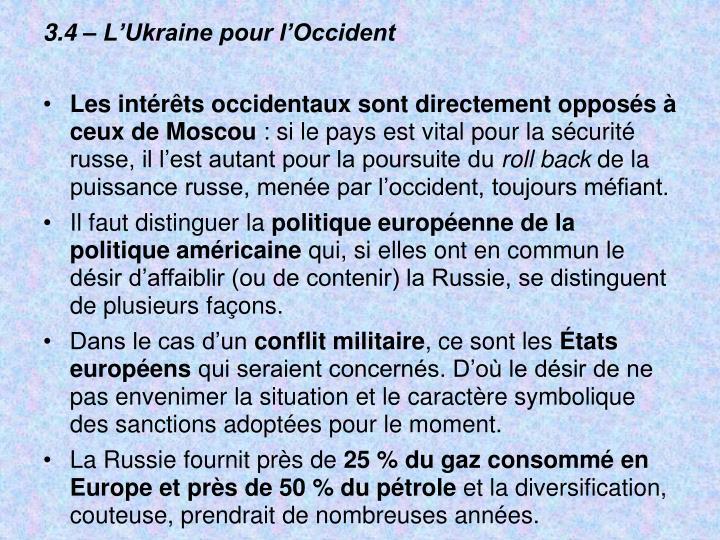 3.4 – L'Ukraine pour l'Occident
