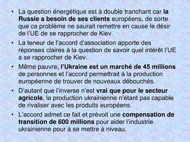 La question nergtique est  double tranchantcar