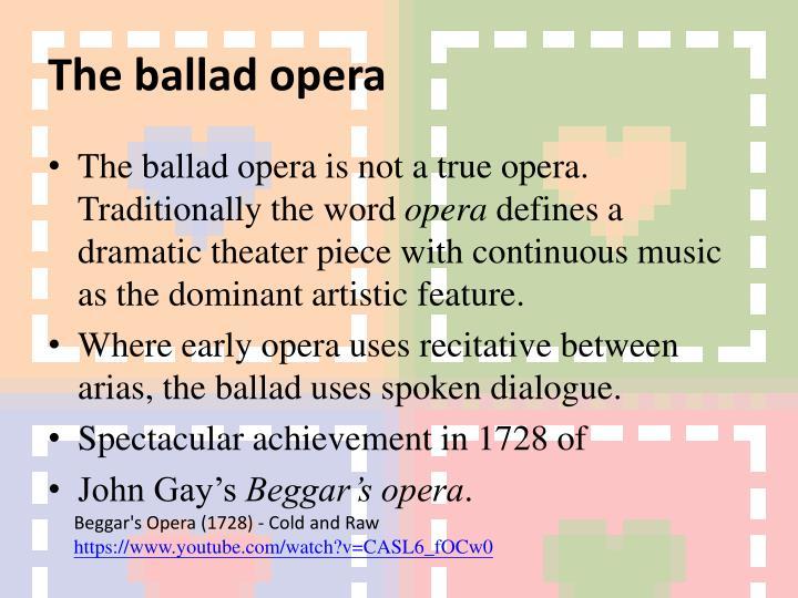 The ballad opera