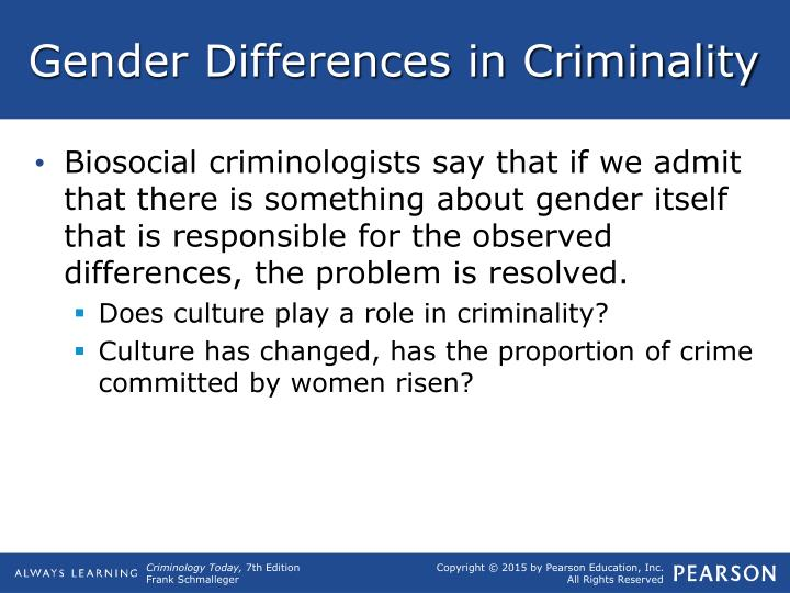Gender Differences in Criminality