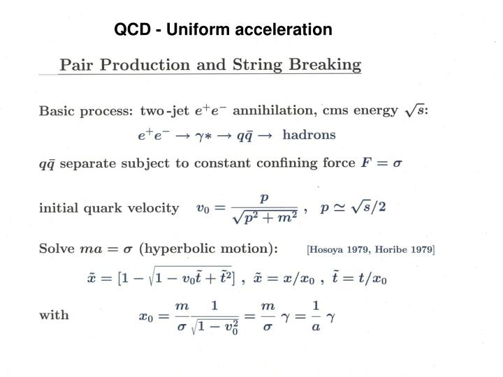 QCD - Uniform acceleration