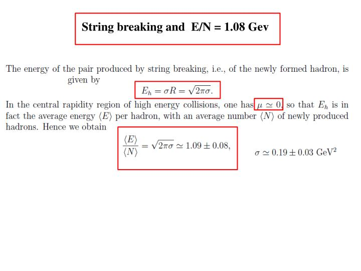 String breaking and  E/N = 1.08 Gev