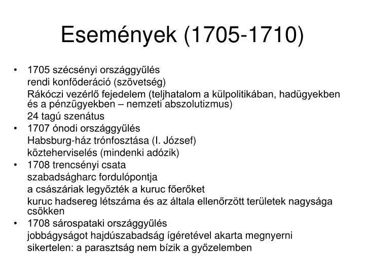 Események (1705-1710)
