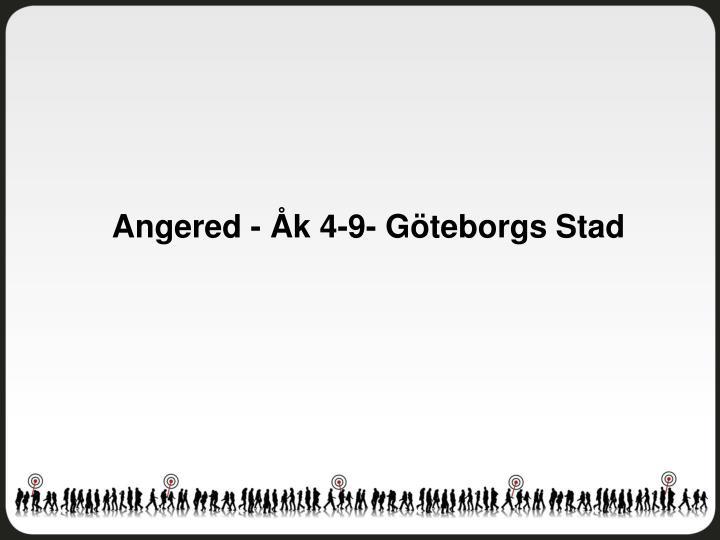 Angered - Åk 4-9- Göteborgs Stad