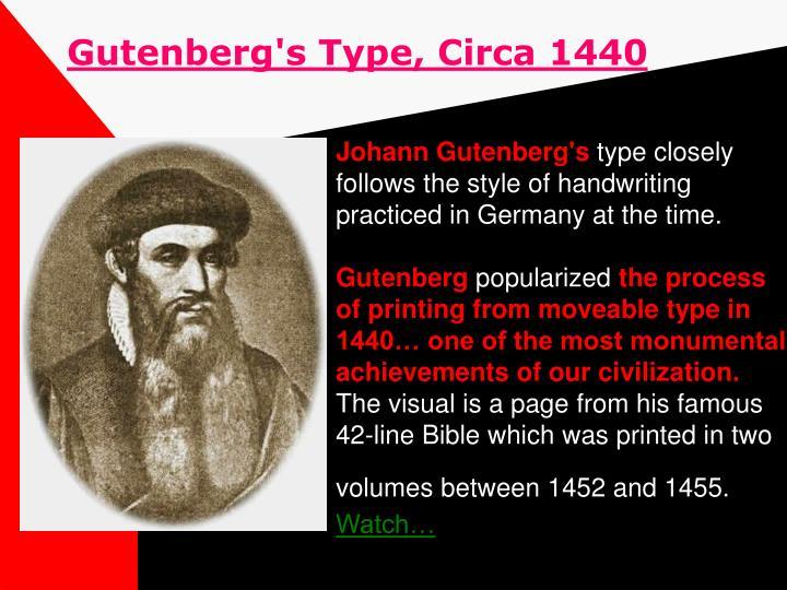 Gutenberg's Type, Circa 1440
