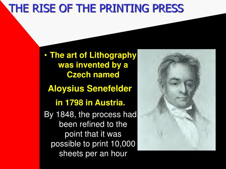 THE RISE OF THE PRINTING PRESS